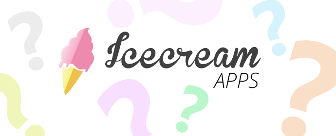 Icecream Apps Answers Frequently Asked Questions