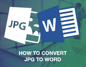 How to Convert JPG to Word
