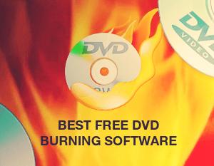 Best Free DVD Burning Software