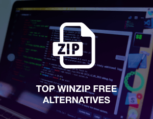 Top WinZip Free Alternatives